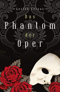 Städtereise Paris Buchtipp Phantom der Oper