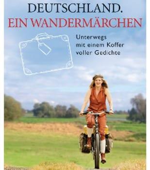 Deutschland ein Wandermärchen von Anna Magdalena Bössen