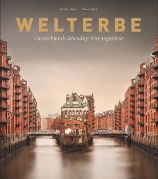 Bildband Welterbe - Deutschlands lebendige Vergangenheit