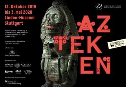 Plakat Azteken Ausstellung im Linden Museum in Stuttgart